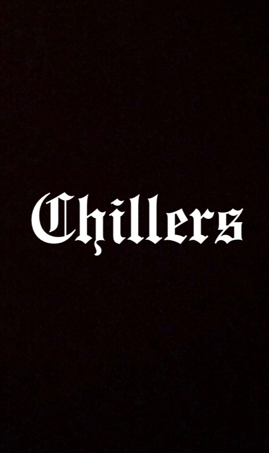 """Chillers Club"""